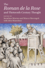 The 'Roman de la Rose' and Thirteenth-Century Thought (Cambridge Studies in Medieval Literature #111) Cover Image