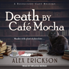 Death by Cafe Mocha (Bookstore Cafe Mystery #7) Cover Image