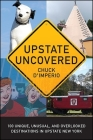 Upstate Uncovered (Excelsior Editions) Cover Image