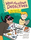 West Meadows Detectives: The Case of Maker Mischief Cover Image