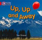 Up, Up and Away (Collins Big Cat) Cover Image