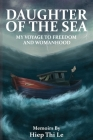 Daughter of the Sea: My Voyage to Freedom and Womanhood Cover Image