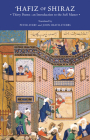 Hafiz of Shiraz: Thirty Poems: An Introduction to the Sufi Master Cover Image