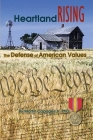 Heartland Rising: The Defense of American Values Cover Image