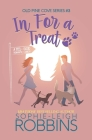 In For a Treat: A Sweet Small-Town Romantic Comedy Cover Image
