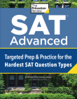 SAT Advanced: Targeted Prep & Practice for the Hardest SAT Question Types (College Test Preparation) Cover Image