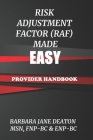 Risk Adjustment Factor (Raf) Made Easy: Provider Handbook Cover Image