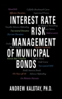Interest Rate Risk Management of Municipal Bonds Cover Image
