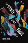 The Story of My Face Cover Image