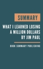 Summary: What I Learned Losing a Million Dollars - Strategies for avoiding loss tied to a simple framework for understanding, a Cover Image