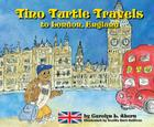Tino Turtle Travels to London, England [With CD (Audio)] Cover Image