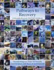 Pathways to Recovery: A Strengths Recovery Self-Help Workbook Cover Image