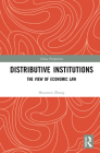 Distributive Institutions: The View of Economic Law (China Perspectives) Cover Image