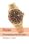 Rolex: The amazing journey of a watch Cover Image