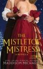 The Mistletoe Mistress Cover Image