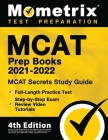 MCAT Prep Books 2021-2022 - MCAT Secrets Study Guide, Full-Length Practice Test, Step-by-Step Exam Review Video Tutorials: [4th Edition] Cover Image