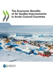 The Economic Benefits of Air Quality Improvements in Arctic Council Countries Cover Image