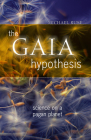 The Gaia Hypothesis: Science on a Pagan Planet (science.culture) Cover Image