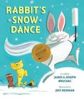 Rabbit's Snow Dance: A Traditional Iroquois Story Cover Image