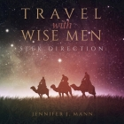 Travel with Wise Men, Seek Direction Cover Image