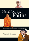 Neighboring Faiths: A Christian Introduction to World Religions Cover Image