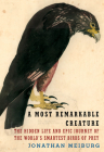 A Most Remarkable Creature: The Hidden Life and Epic Journey of the World's Smartest Birds of Prey Cover Image