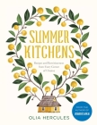 Summer Kitchens: Recipes and Reminiscences from Every Corner of Ukraine Cover Image