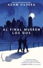Al Final Mueren Los DOS Cover Image