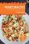 Heart Healthy Cookbook Collection: 3 Books in 1: Tasty and Vibrant Recipes for Living Well and Prevent Heart Diseases Cover Image