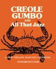 Creole Gumbo and All That Jazz: A New Orleans Seafood Cookbook Cover Image