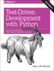 Test-Driven Development with Python: Obey the Testing Goat: Using Django, Selenium, and JavaScript Cover Image