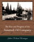 The Rise and Progress of the Standard Oil Company Cover Image