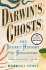 Darwin's Ghosts: The Secret History of Evolution Cover Image
