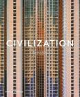 Civilization: The Way We Live Now Cover Image