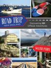 Road Trip New England: Discovering 101 Offbeat Adventures Cover Image