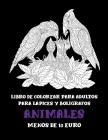 Libro de colorear para adultos para lápices y bolígrafos - Menos de 10 euro - Animales Cover Image