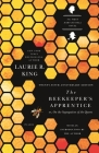 The Beekeeper's Apprentice: or, On the Segregation of the Queen (A Mary Russell Mystery #1) Cover Image