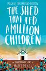The Shed That Fed a Million Children Cover Image