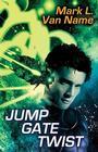 Jump Gate Twist (Jon & Lobo #5) Cover Image