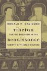 Tibetan Renaissance: Tantric Buddhism in the Rebirth of Tibetan Culture Cover Image