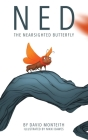 Ned The Nearsighted Butterfly Cover Image
