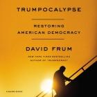 Trumpocalypse Lib/E: Restoring American Democracy Cover Image