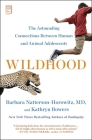 Wildhood: The Astounding Connections between Human and Animal Adolescents Cover Image