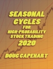 Seasonal Cycles For High Probability Stock Trading: 2020 Cover Image