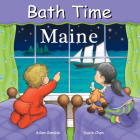 Bath Time Maine (Good Night Our World) Cover Image