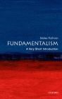 Fundamentalism: A Very Short Introduction (Very Short Introductions) Cover Image