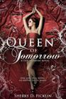 Queen of Tomorrow: A Stolen Empire Novel Cover Image