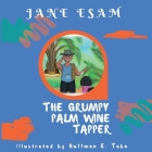 The Grumpy Palm Wine Tapper Cover Image