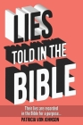 Lies Told in the Bible: Intriguing Stories of Lies and Consequences Cover Image