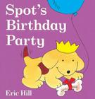Spot's Birthday Party Cover Image